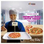 Training Sukses Membuat Pizza Untuk Usaha, Minggu 14 Juli 2019