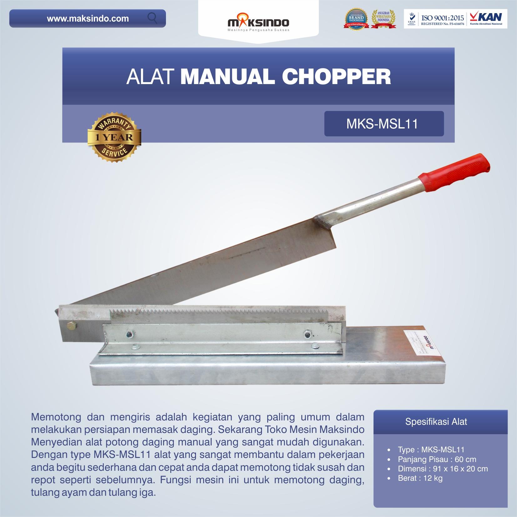 Jual Alat Manual Chopper MKS-MSL11 di Mataram